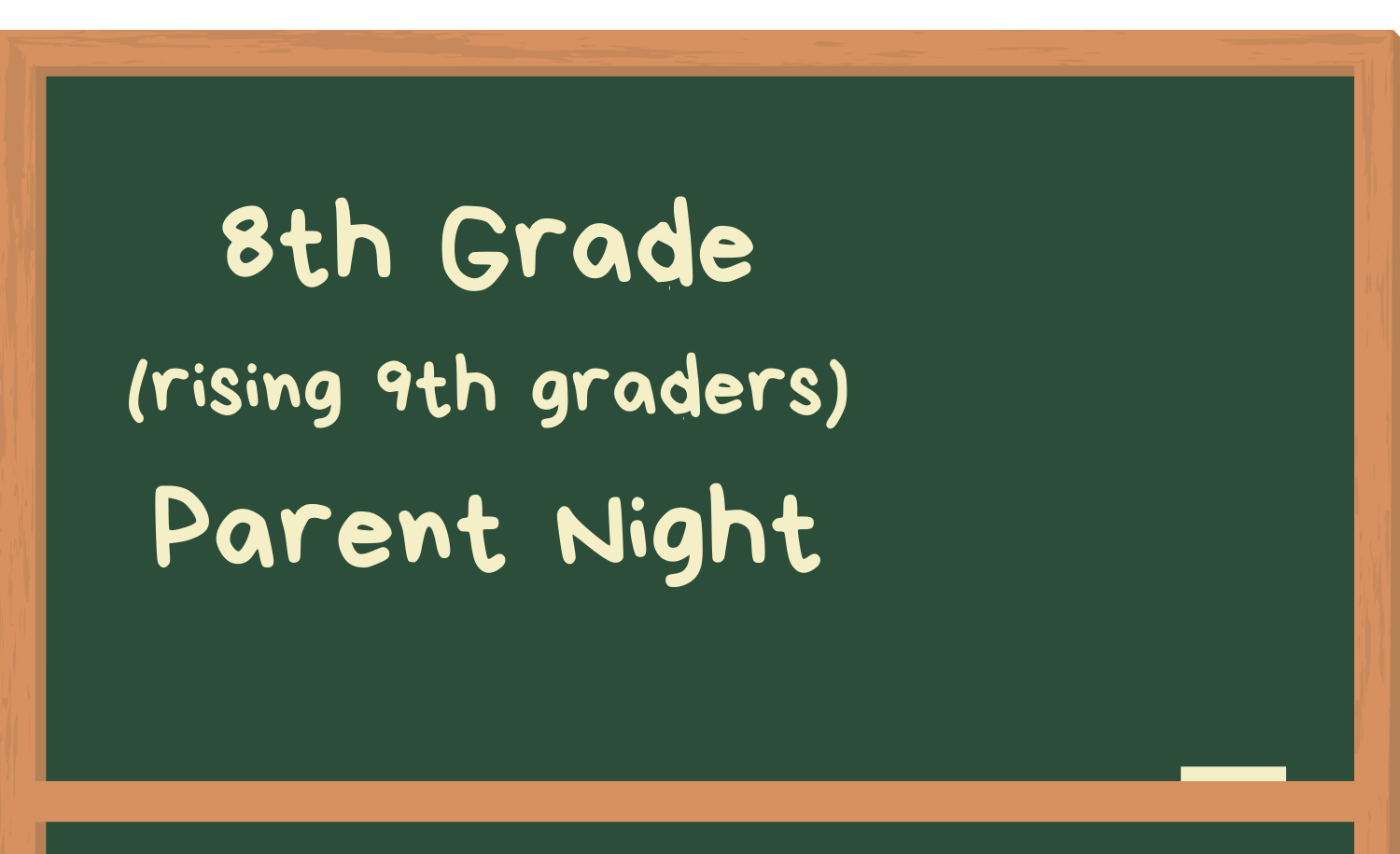 8th Grade (Rising 9th) Parent Night Virtual Meeting