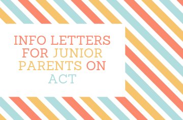 ACT Info Letters for Parents of Juniors