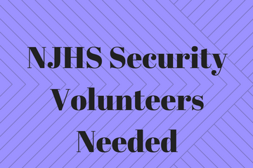 NJHS Security Volunteers Needed - Click Here to Sign Up!