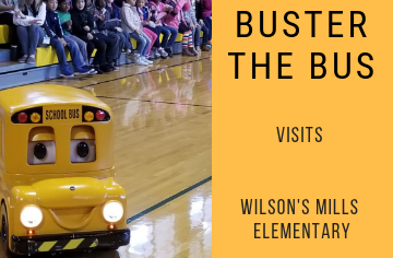 Buster the Bus Visits Wilson's Mills Elementary
