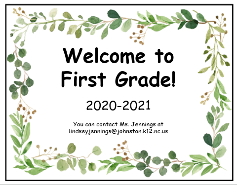 Welcome to First Grade!