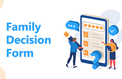 Deadline Approaching for Family Decision Form